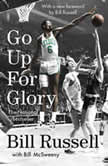 Go Up for Glory, Bill Russell