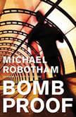 Bombproof, Michael Robotham