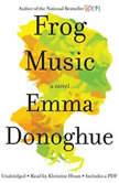 Frog Music, Emma Donoghue