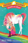 Unicorn Academy #2: Scarlett and Blaze, Julie Sykes