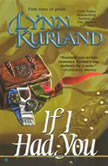 If I Had You, Lynn Kurland