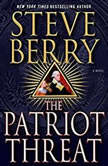 The Patriot Threat, Steve Berry