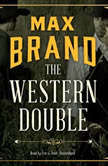 The Western Double, Max Brand