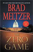 The Zero Game, Brad Meltzer