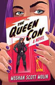 The Queen Con, Meghan Scott Molin