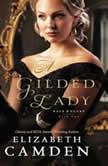 A Gilded Lady, Elizabeth Camden