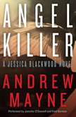 Angel Killer A Jessica Blackwood Novel, Andrew Mayne