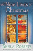 The Nine Lives of Christmas, Sheila Roberts