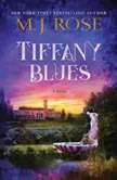 Tiffany Blues, M. J. Rose