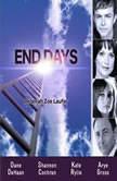 End Days, Deborah Zoe Laufer