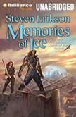 Memories of Ice, Steven Erikson