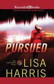 Pursued, Lisa Harris