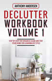 Declutter Workbook Vol. 1, Anthony Andersen