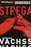 Strega, Andrew Vachss