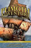 Plimoth Adventure The  Voyage of Mayflower