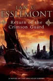 Return of the Crimson Guard, Ian C. Esslemont