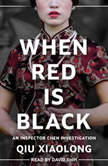 When Red Is Black, Qiu Xiaolong