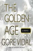 The Golden Age, Gore Vidal