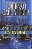 Paradise City, Lorenzo Carcaterra