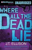 Where All the Dead Lie, J.T. Ellison