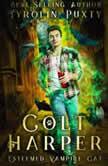 Colt Harper Esteemed Vampire Cat, Tyrolin Puxty