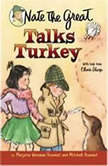 Nate the Great Talks Turkey, Marjorie Weinman Sharmat