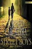 Street Boys, Lorenzo Carcaterra
