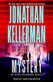 Mystery An Alex Delaware Novel, Jonathan Kellerman