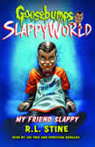 My Friend Slappy, R.L. Stine