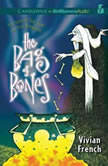 The Bag of Bones The Second Tale from the Five Kingdoms, Vivian French