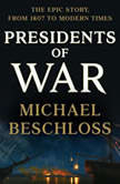 Presidents of War, Michael Beschloss
