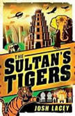 The Sultan's Tigers, Josh Lacey