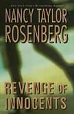 Revenge of Innocents, Nancy Taylor Rosenberg