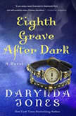 Eighth Grave After Dark, Darynda Jones