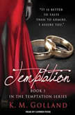 Temptation, K. M. Golland