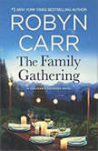 The Family Gathering, Robyn Carr