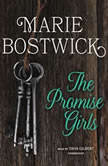 The Promise Girls, Marie Bostwick