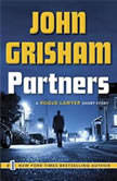 Partners A Rogue Lawyer Short Story, John Grisham