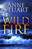 Wildfire, Anne Stuart