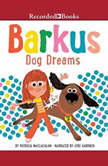 Barkus Dog Dreams, Patricia MacLachlan