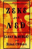 Zeke And Ned, Larry McMurtry