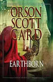 Earthborn Homecoming: Volume 5, Orson Scott Card