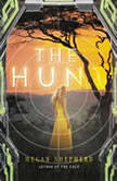 The Hunt, Megan Shepherd