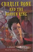 Charlie Bone and the Hidden King, Jenny Nimmo