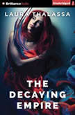 The Decaying Empire, Laura Thalassa
