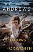 Shadows of Foxworth, V.C. Andrews