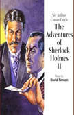 The Adventures of Sherlock Holmes – Volume II, Sir Arthur Conan Doyle
