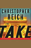The Take, Christopher Reich