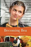 Becoming Bea, Leslie Gould