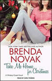 Take Me Home for Christmas, Brenda Novak